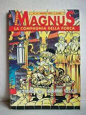 Magnus - La Compagnia della Forca-L'emiro dell'albero secco - Granata Press 1993
