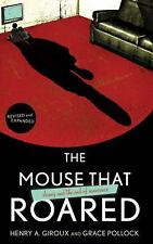 The Mouse that Roared: Disney and the End of Innocence by Giroux, Henry A., Pol
