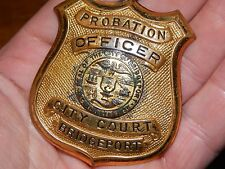 ANTIQUE BRIDGEPORT  CONNECTICUT PROBATION OFFICER CITY COURT BADGE POLICE