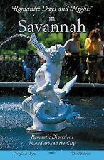 Romantic Days and Nights in Savannah, 3rd (Romantic Days and Nights Series)