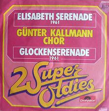 """7"""" 1961 MINT- ! GÜNTER KALLMANN CHOR Elisabeth Serenade"""