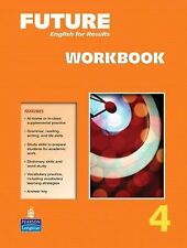 Future Level 4: English for results, Workbook, Curtis, Jane, Good Book