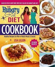 THE HUNGRY GIRL DIET COOKBOOK Healthy Recipes Meals Snacks NEW book Lisa Lillien