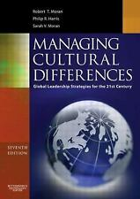 Managing Cultural Differences, Seventh Edition: Global Leadership Strategies for
