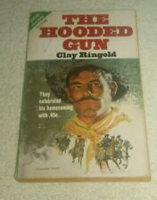 The Hooded Gun / Canyon War Ace Double Western Book Clay Ringold