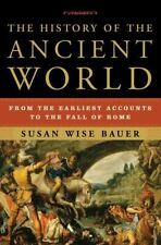 The History of the Ancient World: From the Earliest Accounts to the Fall of Rom