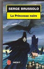Serge Brussolo - La Princesse noire - bon état - poche