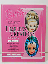 Barbie Exclusively Timeless Creations 86-97 PRICE GUIDE Book 3 Hardcover