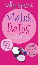 Mates, Dates Boxed Set One: Mates, Dates, and Inflatable Bras; Mates, Dates, an
