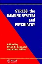 Stress, the Immune System and Psychiatry-ExLibrary