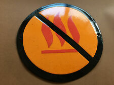 Vintage Tin Enamel Porcelain Sign - No Fire No Campfire Danger Flammable 1970's
