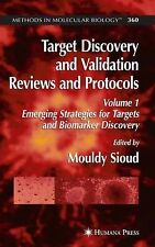 Target Discovery and Validation Reviews and Protocols Vol. 1 : Emerging...