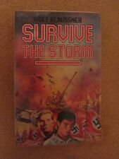 Survive The Storm by Wolf Klaussner