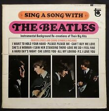 Sing A Song With The Beatles . Instrumental Re-Creations . 1964 Tower LP, VGVG+