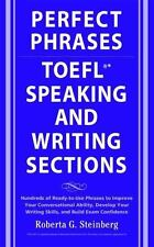 Perfect Phrases for the TOEFL Speaking and Writing Sections (Perfect Phrases