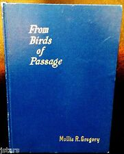 FROM BIRDS OF PASSAGE POETRY BOOK by MOLLIE R. GREGORY, NEW YORK, 1912
