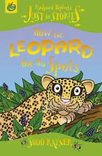 How the Leopard Got His Spots (Just So Stories), Shoo Rayner