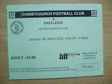Football Match Tickets: 2003 CHRISTCHURCH FC v EASTLEIGH, 8 March 2003
