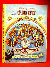 WORM [Piet] LA TRIBU ARC-EN-CIEL - Joséphine BAKER -collaboration de Jo BOUILLON
