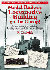 Model Railway Locomotive Building on the Cheap by Ken Chadwick (Paperback, 2007)
