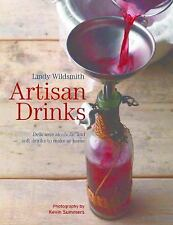 ARTISAN DRINKS Delicious Alcoholic and Soft Drinks to Make at Home SHRINKWRAPPED