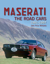 Maserati Road Cars: 1981-1997 by John Price Williams (Hardback, 2007)