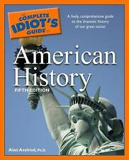The Complete Idiot's Guide to American History, 5th Edition (Complete Idiot's Gu