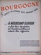 PUBLICITÉ BOURGOGNE TOUTE LA GAMME DES GRANDS VINS