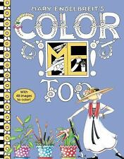 Mary Engelbreit's Color ME Too by Mary Engelbreit (2016, Paperback)
