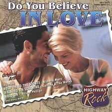 Highway Rock: Do You Believe in Love; 1998 CD, Richard Marx, Todd Rundgren, Poco