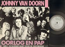 JOHNNY van DOORN Oorlog en Pap LP 1981 JOHNNY The SELFKICKER Ernst Reyseger