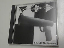 Voice Of Destruction Souls Of The Damned CD