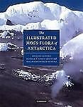 THE ILLUSTRATED MOSS FLORA OF ANTARCTICA - NEW LIBRARY BOOK