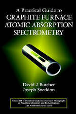 A Practical Guide to Graphite Furnace Atomic Absorption Spectrometry, David J. B