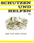 Jeder muss helfen können Bergen Retten Sichern Helfen Trümmer Zivilschutz DDR