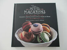 Les Petits Macarons: Colorful French Confections to Make at Home HARDBACK BOOK