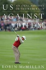 Us Against Them: An Oral History of the Ryder Cup-ExLibrary