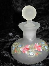 PRETTY FROSTED GLASS PERFUME BOTTLE & Stopper Hand Painted Pink Floral Pattern