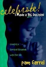 Celebrate! I Made a Big Decision: Creating a Spiritual Scrapbook with Your Son