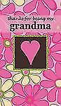 NEW! Zondervan - Thanks For Being My Grandma (2013)  (Hardcover