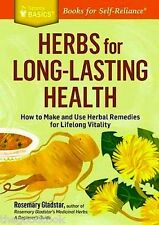 Herbs For Long Lasting Health  Remedies Lifelong Vitality Rosemary Gladstar  New