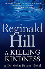 A Killing Kindness by Reginald Hill (Paperback, 2009)
