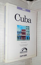 CUBA A cura di Gianni Morelli Antonio di Bella Clup Guide Press Tours Viaggi