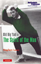 Old Big Ead in the Spirit of the Man (Modern Plays),GO