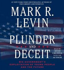 NEW! Plunder and Deceit by Mark R. Levin [Audiobook] [Unabridged]