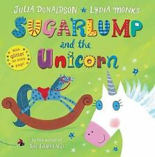 Sugarlump and the Unicorn: Book and CD Pack by Julia Donaldson (CD-Audio, 2015)