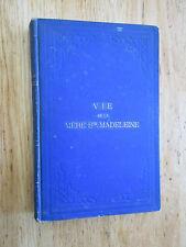 Vie de Mère Sainte-Madeleine supérieure Congrégation Notre-Dame de Montréal 1876