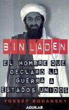 Bin Laden: El hombre que declaró la guerra a los Estados Unidos (Spani-ExLibrary