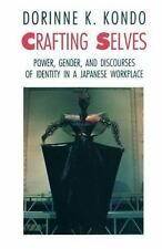 Crafting Selves: Power, Gender, and Discourses of Identity in a Japane-ExLibrary