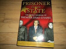 Prisoner of the State The Secret Journal of Premier Zhao Ziyang China